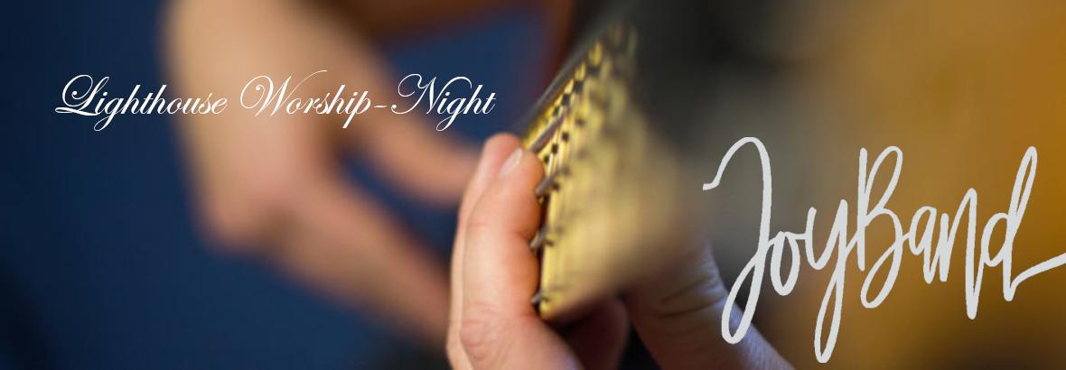 Lighthouse Worship-Night